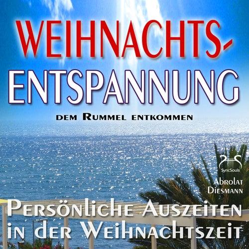 Play & Download Weihnachts-Entspannung: Dem Rummel entkommen, persönliche Auszeiten in der Weihnachtszeit by Various Artists | Napster