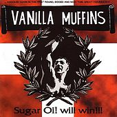 Play & Download Sugar Oi! Will Win!!! by Vanilla Muffins | Napster