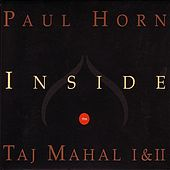 Inside the Taj Mahal I & II by Paul Horn