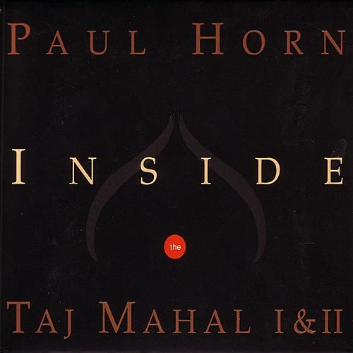Play & Download Inside the Taj Mahal I & II by Paul Horn | Napster