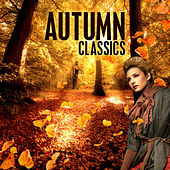 Play & Download Autumn Classics by Various Artists | Napster