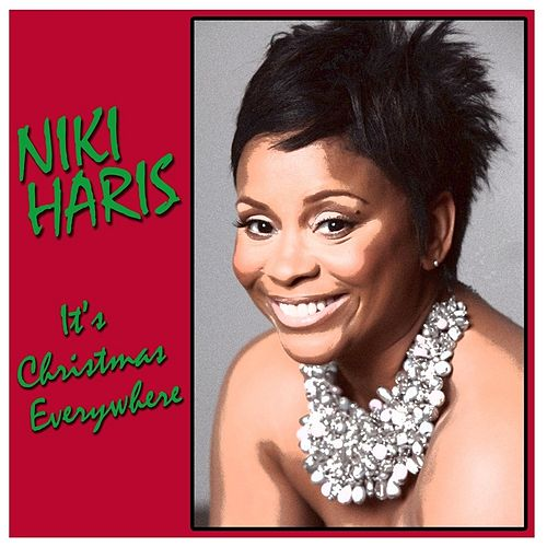 It's Christmas Everywhere by Niki Haris