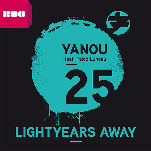 Play & Download 25 Lightyears Away by Yanou | Napster