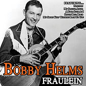 Fraulein by Bobby Helms