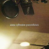 Parenthèses by Anne Sylvestre