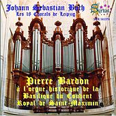 Bach: Chorals de Leipzig by Pierre Bardon