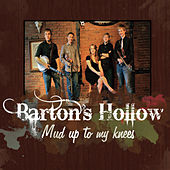 Play & Download Mud Up To My Knees by Barton's Hollow | Napster