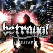 Play & Download Abandonment by Betrayal | Napster