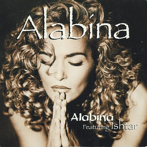 Play & Download Alabina (Extrait de la bande originale du film 'La vérité si je mens') by Alabina | Napster