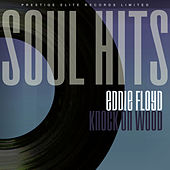 Soul Hits - Knock On Wood von Eddie Floyd