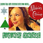 Play & Download Tidings Concert by Allison Crowe | Napster