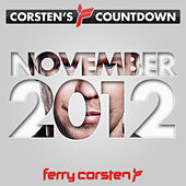 Play & Download Ferry Corsten presents Corsten's Countdown November 2012 by Various Artists | Napster