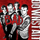 Play & Download Bad by Downstait | Napster