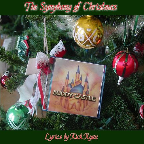 The Symphony of Christmas by Buddy Castle