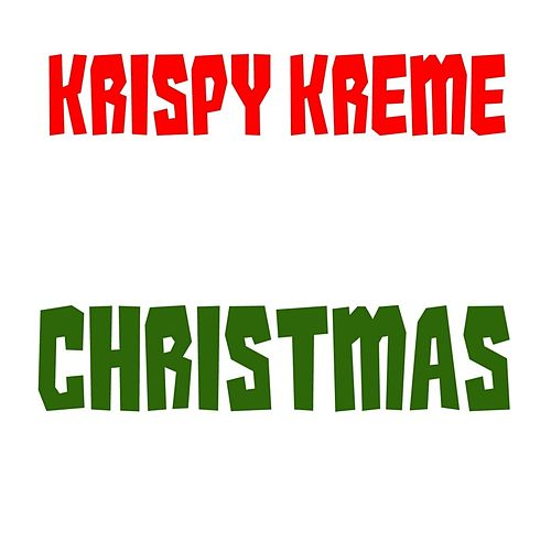 Play & Download Christmas by Krispy Kreme | Napster
