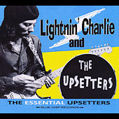 The Essential Upsetters by Lightnin' Charlie