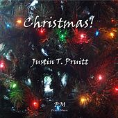 Play & Download Christmas! by Justin T. Pruitt | Napster