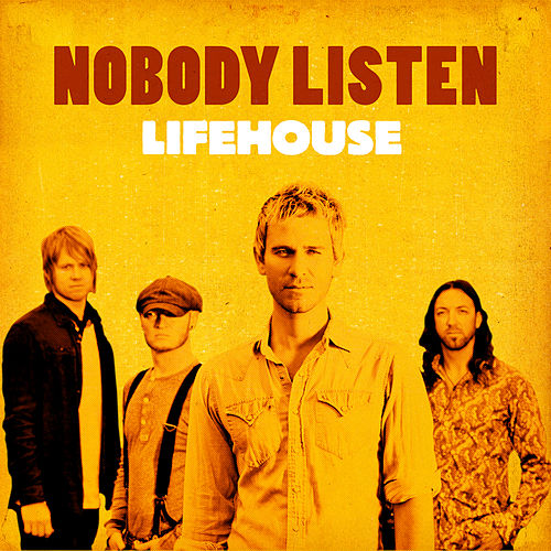 Play & Download Nobody Listen by Lifehouse | Napster