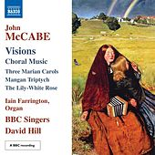 Play & Download McCabe: Visions by BBC Singers | Napster