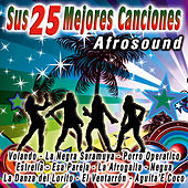 Play & Download Sus 25 Mejores Canciones by Afrosound | Napster