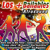 Play & Download Los + Bailables by Afrosound | Napster