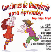 Play & Download Canciones de Guardería para Aprender by Grupo Triqui Triqui | Napster