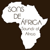 Sons de Africa (Sounds of Africa) by Various Artists
