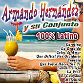 Play & Download 100% Latino by Armando Hernandez | Napster