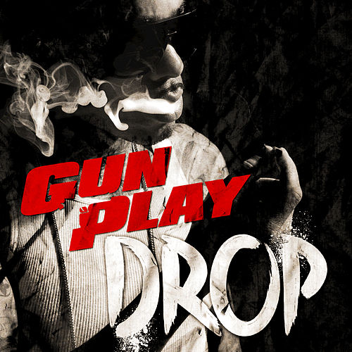 Play & Download Drop by Gunplay | Napster