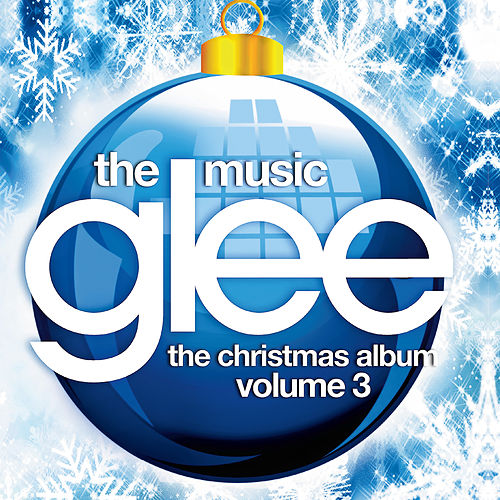 Glee: The Music, The Christmas Album Vol. 3 by Glee Cast