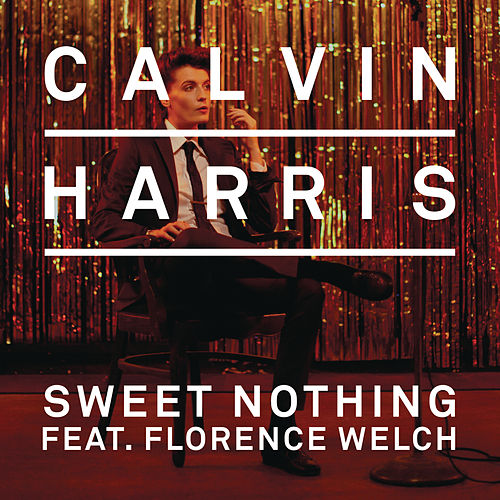 Play & Download Sweet Nothing by Calvin Harris | Napster