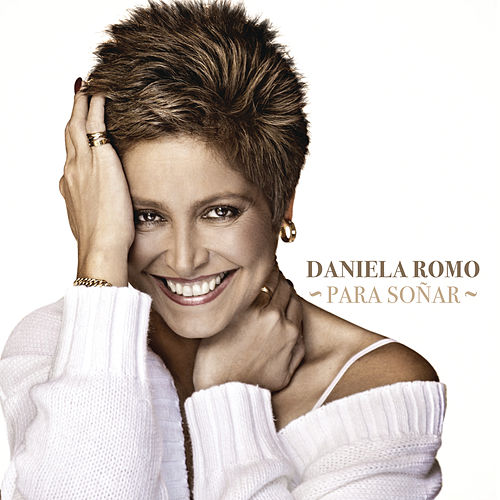 Play & Download Para Soñar by Daniela Romo | Napster