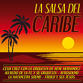 La Salsa del Caribe by Various Artists
