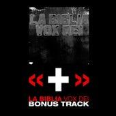 La Biblia Edición Especial: Bonus Track by Vox Dei