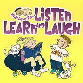Kids Love To... Listen, Learn and Laugh by The Jamborees