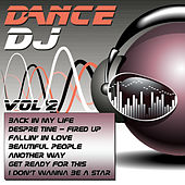 Play & Download Dance DJ Vol. 2 by Various Artists | Napster