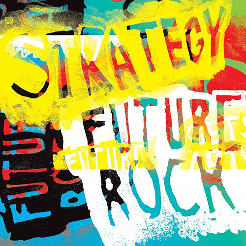 Future Rock by Strategy
