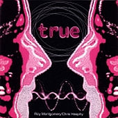 True' by Roy Montgomery