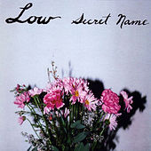 Play & Download Secret Name by Low | Napster