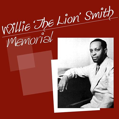 Play & Download Memorial by Willie 'The Lion' Smith | Napster