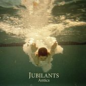 Play & Download Antics by Jubilants | Napster