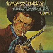 Play & Download Cowboy Classics, Vol. 1 by Various Artists | Napster