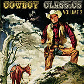 Play & Download Cowboy Classics, Vol. 2 by Various Artists | Napster