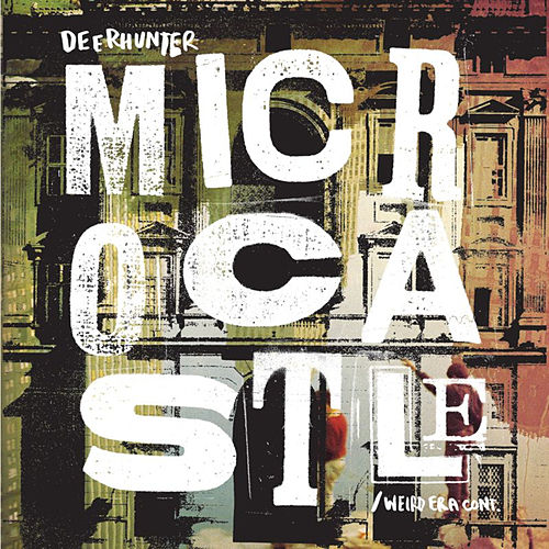 Play & Download Microcastle by Deerhunter | Napster
