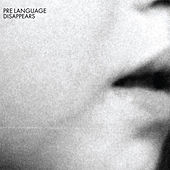 Play & Download Pre Language by Disappears | Napster