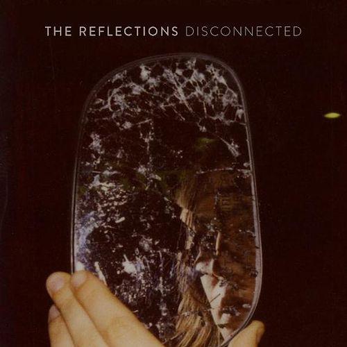 Disconnected (Single) by The Reflections