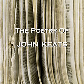 Play & Download The Poetry of John Keats by Various Artists | Napster