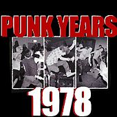 Play & Download The Punk Years : 1978 by Various Artists | Napster