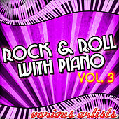 Rock & Roll With Piano Vol. 3 von Various Artists