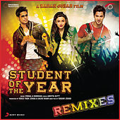 Play & Download Student of the Year Remixes by Various Artists | Napster